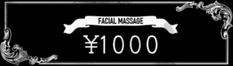 FACIAL MASSAGE 1000YEN